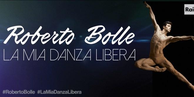 Roberto Bolle - La Mia Danza Libera, sabato 8 Ottobre su Rai 1