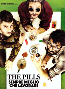 The pills locandina
