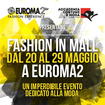 Locandina Evento Fashion In Mall Euroma2